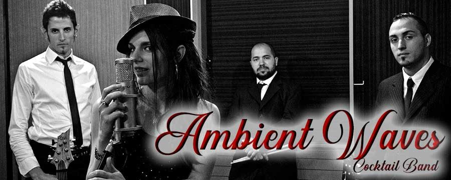 Ambient Waves – Cocktail Band